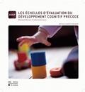 Nathalie Nader-Grosbois - Les échelles d'évaluation du développement cognitif précoce - Manuel illustré d'administration.