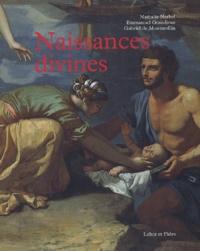 Nathalie Narbel et Emmanuel Grandjean - Naissances divines.