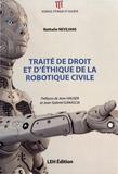 Nathalie Nevejans - Traité de droit et d'éthique de la robotique civile.
