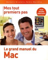 Nathalie Nicoletis - Le grand manuel du Mac - Mes tous premiers pas.