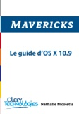Nathalie Nicoletis - Mavericks - Le guide d'OS X 10.9.