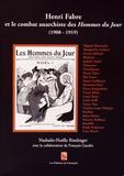 """Nathalie-Noëlle Rimlinger - Henri Fabre et le combat anarchiste des Hommes du jour (1908-1919) - Avec supplément """"C'est ça, la guerre ! N'oubliez jamais !""""."""