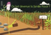 Nathalie Nogues et Cathy Hampe - Qu'est devenue la famille Pavot ?.