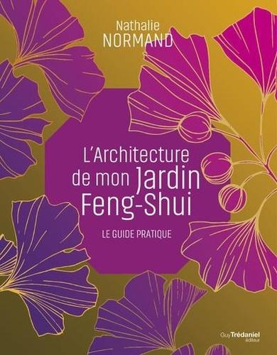 Mon Jardin Feng Shui Cahier Pratique Grand Format