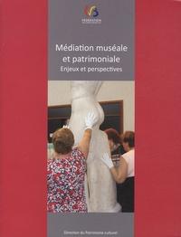 Nathalie Nyst et Céline Dupont - Médiation muséale et patrimoniale - Enjeux et perspectives - Actes du colloque organisé à Beez (Namur), 9 & 10 février 2012.