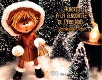 Nathalie Ode - Albert à la rencontre du Père Noël.