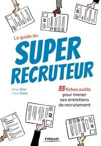 Le guide du Super recruteur - 33 fiches outils pour mener ses entretiens de recrutement.pdf