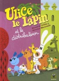 Nathalie Omond et Romuald Reutimann - Ulice le lapin et le distributeur.