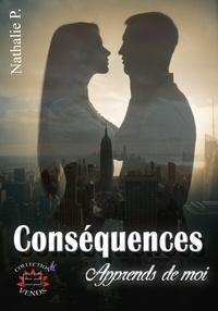 Nathalie P. - Conséquences - Tome 2.