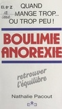 Nathalie Pacout - Boulimie, anorexie.
