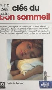 Nathalie Pacout - Les clés du bon sommeil.