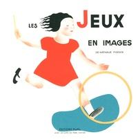 Nathalie Parain - Les jeux en images.