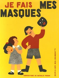 Nathalie Parain - Mes masques.