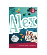 Nathalie Parent - Alex - Surmonter l'anxiété à l'adolescence.