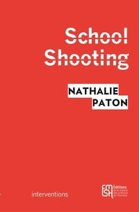 Nathalie Paton - School Shooting - La violence à l'ère de YouTube.
