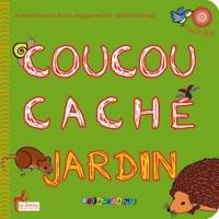Nathalie Pautrat-Bonis et Hugues Martel - Coucou caché jardin. 1 CD audio