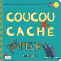 Nathalie Pautrat-Bonis et Marianne Colombier - Coucou caché mer. 1 CD audio
