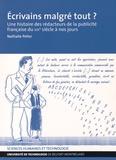 Nathalie Pelier - Ecrivains malgré tout ? - Une histoire des rédacteurs de la publicité française du XIXe siècle à nos jours.