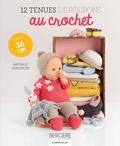 Nathalie Perdoncin - 12 tenues de poupons au crochet - Poupon 36 cm.