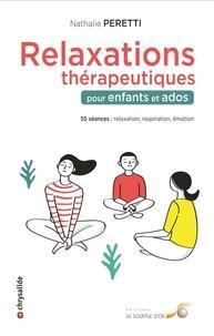 Nathalie Peretti - Relaxations thérapeutiques pour enfants et ados.