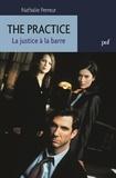 Nathalie Perreur - The Practice - La justice à la barre.
