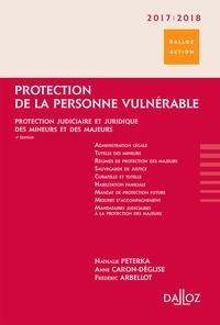 Protection de la personne vulnérable- Protection judiciaire et juridique des mineurs et des majeurs - Nathalie Peterka pdf epub