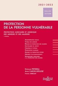 Nathalie Peterka et Anne Caron-Déglise - Protection de la personne vulnérable - Protection judiciaire et juridique des mineurs et des majeurs.