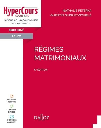 Régimes matrimoniaux - 6e ed.