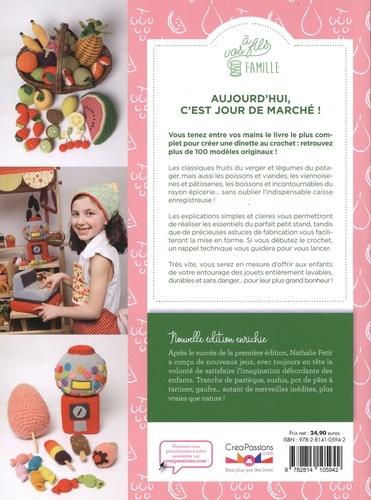 Le panier de la marchande au crochet. 100 modèles pour une épicerie complète !  édition revue et augmentée