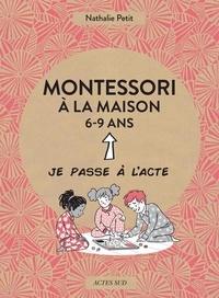 Nathalie Petit et Pauline Amelin - Montessori à la maison.