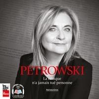 Nathalie Petrowski - La critique n'a jamais tué personne.