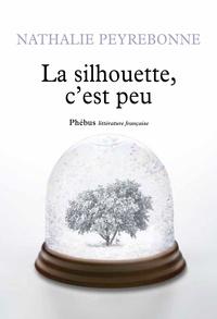 Nathalie Peyrebonne - La silhouette, c'est peu.