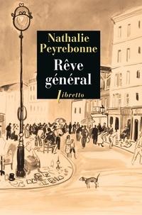 Nathalie Peyrebonne - Rêve général.