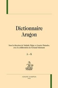 Nathalie Piégay et Josette Pintueles - Dictionnaire Aragon - 2 volumes.