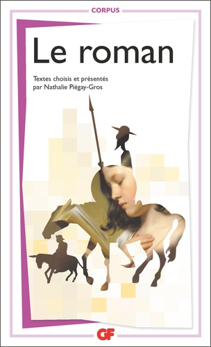 Nathalie Piégay-Gros - Le roman.