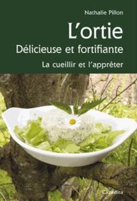 Deedr.fr L'ortie, délicieuse et fortifiante - La cueillir et l'apprêter Image