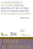 Nathalie Pirotte - Le recouvrement de l'impôt sur les revenus et de la taxe sur la valeur ajoutée.