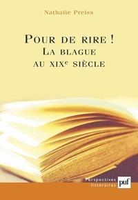 Nathalie Preiss - Pour de rire ! La blague au XIXe siècle.