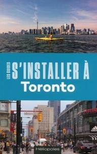 Nathalie Prézeau - S'installer à Toronto.