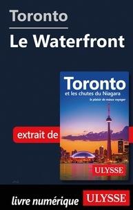 Téléchargement gratuit de livres d'électrothérapie Toronto - Le Waterfront 9782765870722