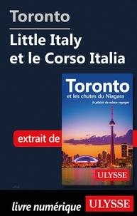 Téléchargement de livres audio pour ipad Toronto - Little Italy et le Corso Italia par Nathalie Prézeau (French Edition) 9782765870760 MOBI iBook