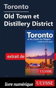 Ebooks grec téléchargement gratuit Toronto - Old Town et Distillery District par Nathalie Prézeau