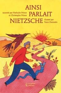 Nathalie Prince et Christophe Prince - Ainsi parlait Nietzsche.