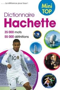 Nathalie Pujo - Dictionnaire Hachette de la langue française Mini Top - 35 000 mots.