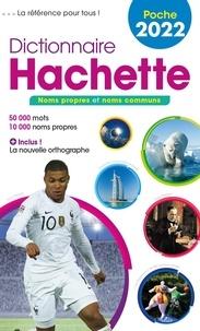 Nathalie Pujo - Dictionnaire Hachette Encyclopédique de Poche - 50 000 mots.
