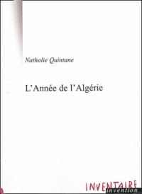 Nathalie Quintane - L'Année de l'Algérie.