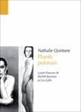 Nathalie Quintane - Plomb polonais - A partir d'oeuvres de Michel Journiac et Urs Lüthi.