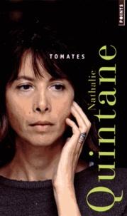 Nathalie Quintane - Tomates.