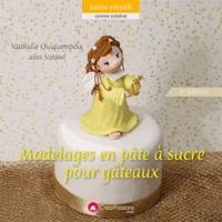 Nathalie Quiquempois - Modelage en pâte à sucre pour gâteaux.