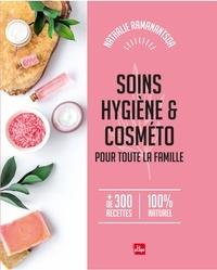 Nathalie Ramanantsoa - Soins, Hygiène et cosméto pour toute la famille.